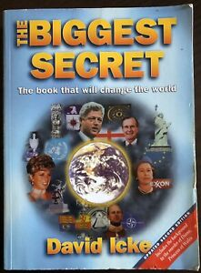 David Icke - The Biggest Secret : The Book That Will Change the World - Trade PB