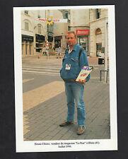 """BLOIS (41) MARCHAND / VENDEUR du MAGAZINE """"LA RUE"""" en 1996"""