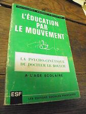 la psycho-cinétique du docteur Le Boulch
