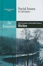 The Environment in Henry David Thoreau's Walden (Social Issues in Literature (Li