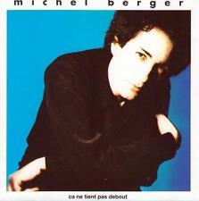 CD audio.../...MICHEL BERGER .../...CA NE TIENT PAS DEBOUT....