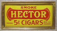 Old Smoke HECTOR 5c CIGARS Embossed Tin Adv SIGN Havana Mild and Fragrant c1920