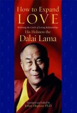 How to Expand Love: Widening the Circle of Loving Relationships Dalai Lama NEW