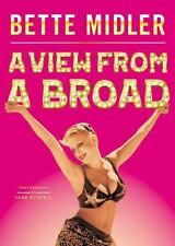 A View from A Broad: By Midler, Bette