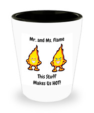 Shot Glass Mr. and Ms. Flame This Stuff Makes Us Hot Funny Gag Gift 1.5 oz