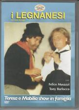 DVD I LEGNANESI :  TERESA E MABILIA SHOW  1à  EDIZIONE   NUOVO NON SIGILLATO