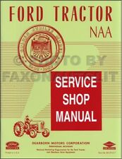 1953 1954 1955 Ford NAA Tractor Shop Manual Engine Transmission Hydraulic Repair