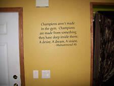 Champions wall quote, Muhammond Ali Vinyl decal