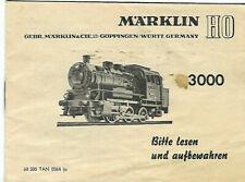 Anleitung 3000  Märklin H0  von 1964 Betriebsanleitung