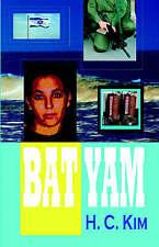 NEW Bat Yam by H.C. Kim