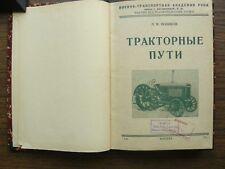 "Russian Soviet RKKA L. Novikov ""Tractor Ways"" Book 1935 SCARCE"