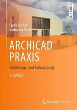 ArchiCAD práctica-Frank Fischer/Catalina Fischer - 9783658037352 sin gastos de envío