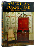 Charles F. Montgomery AMERICAN FURNITURE The Federal Period in the Henry Francis