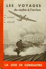 Les Voyages du Coche à l'avion - M Ginat et A Weiler - La Joie de connaître 1935