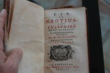 VIE DE GROTUS AVEC HISTOIRE DE CES OUVRAGES PAR MR DE BURIGNY EN 1714 2 tomes