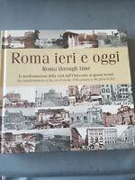 Roma ieri e oggi (LIBRO FOTOGRAFICO) - ed. Intra Moenia - NUOVO