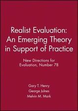 Realist Evaluation: An Emerging Theory in Support of Practice: New Directions