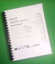 LASER PRINTED Fujifilm F600EXR Camera FinePix Camera 153 Page Owners Manual