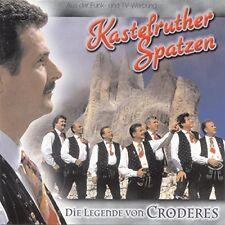 Kastelruther Spatzen Die Legende von Croderes (1999) [CD]