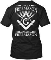 Always A Freemason!!! Buy Now!!! - Once Freemason G Hanes Tagless Tee T-Shirt