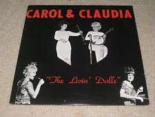 VINTAGE SIGNED AUTOGRAPHED RECORD VINYL CAROL & CLAUDIA THE LIVIN' DOLLS