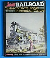 Railroad Trains And Train People In American History SC Book ~ 1976 1st Edition