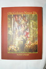 Canadian Old Colours Never Die Records of Military Flag in Canada Reference Book