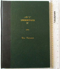 AS I UNDERSTAND IT [Harcourt] proofreader's/editor's proof Companion Essays SINC