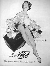 PUBLICITÉ DE PRESSE 1952 BAS VITOS PRESTIGIEUSE PARURE D'UNE JOLIE JAMBE