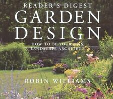 Readers Digest Garden Design: How to Be Your Own
