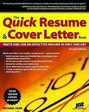Quick Resume & Cover Letter Book: Write and Use an Effective Resume in Only One