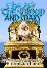 The Ark, The Shroud and Mary - Gateway to Quantum World (DVD, 2007)