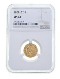 MS61 1929 $2.50 Indian Head Gold Quarter Eagle - Graded NGC *4797
