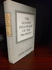 The Goodly Fellowship of the Prophets by Paterson, John 1948 Hardcover