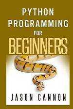 Python programming for beginners by Jason Cannon (Paperback / softback)
