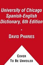 The University of Chicago Spanish-English Dictionary, 6th Edition by Pharies, Da