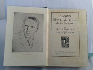 Upton Sinclair. Candid Reminiscences.My First Thirty Years. Hardback.1st Ed.1932