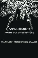 Annunciations by Staudt, Kathleen  New 9781532641541 Fast Free Shipping,,