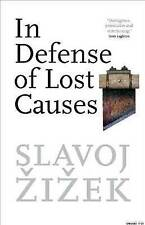In Defense of Lost Causes, Very Good Books