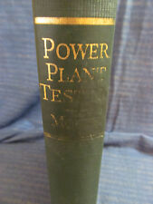 James Ambrose Moyer - POWER PLANT TESTING - 1934 HC 4th Ed Illust'd