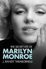 The Secret Life of Marilyn Monroe by J. Randy Taraborrelli (Paperback) New Book