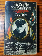 The Day The Red Baron Died Dale Titler Book 1st Edition World War One Aviation