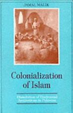 Colonialization of Islam; Dissolution of Traditional Institutions in Pakistan