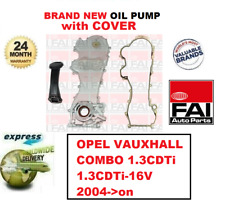 FOR OPEL VAUXHALL COMBO 1.3CDTi 1.3CDTi-16V 2004->on NEW FAI OIL PUMP with COVER