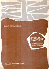 N86 Antologia Tacitiana Dalla Germania e dalla vita di Agricola Ed. Morano 1970