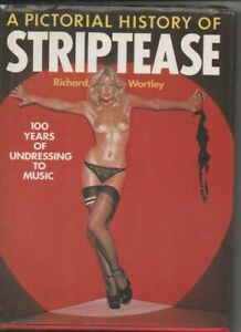 A Pictorial History Of Striptease Hardback 1976