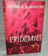 Epidemic by Frank G Slaughter HC DJ 1961