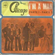 CHICAGO-I´M A MAN PART 1-2 SINGLE VINILO 1970 SPAIN GOOD COVER CONDITION-