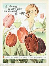 PUBLICITE ADVERTISING 125  1956 Les tulipes & jacinthes de Hollande PIERRE SIMON