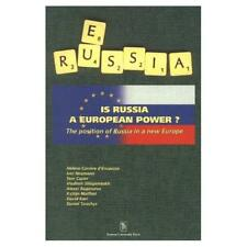 Is Russia a European Power?: Position of Russia in a Ne - Paperback NEW Tom Casi